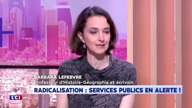 Barbara Lefebvre sur la radicalisation islamiste dans les services publics [Vidéo]
