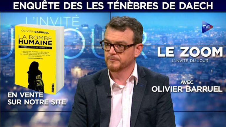Olivier Barruel : enquête dans les ténèbres de Daech [Vidéo]