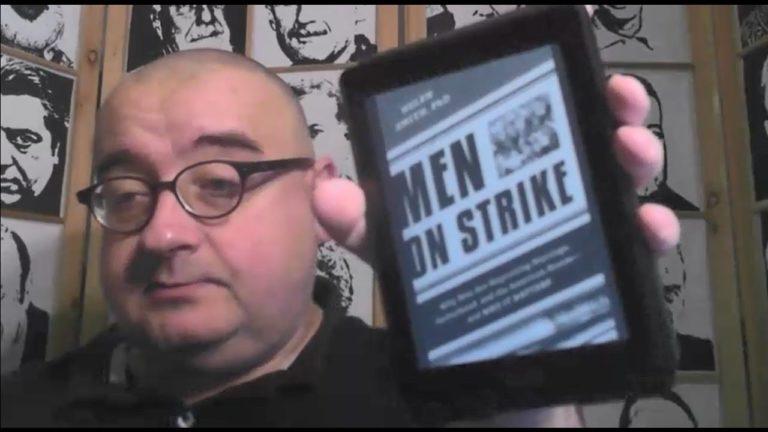 Men on Strike. Un livre sur la crise de la virilité aux Etats-Unis [Chronique Vidéo]