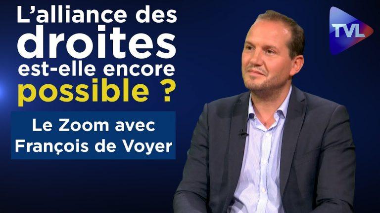 François de Voyer : l'alliance des droites est-elle encore possible ? [Vidéo]