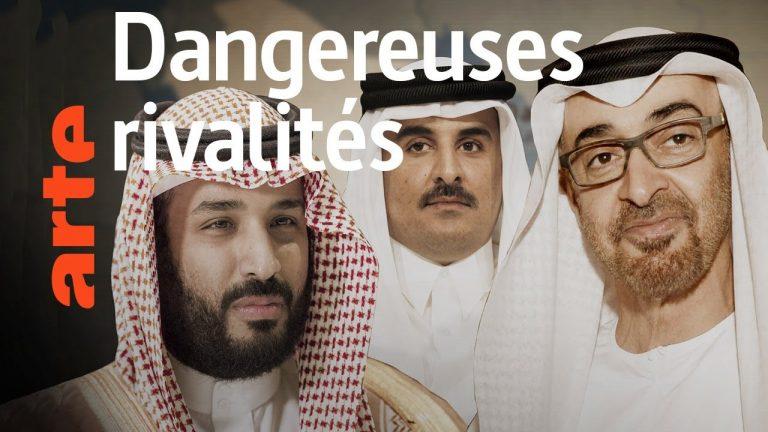 Qatar, Arabie Saoudite, EAU : La nouvelle guerre du Golfe [Vidéo]