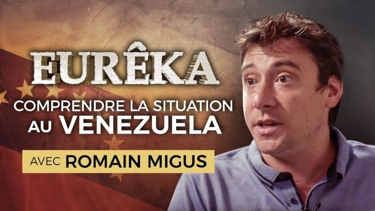 Comprendre la situation au Venezuela avec Romain Migus [Vidéo]