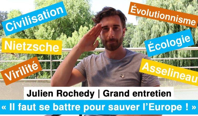Julien Rochedy : « Il faut se battre pour sauver l'Europe ! » [Vidéo]