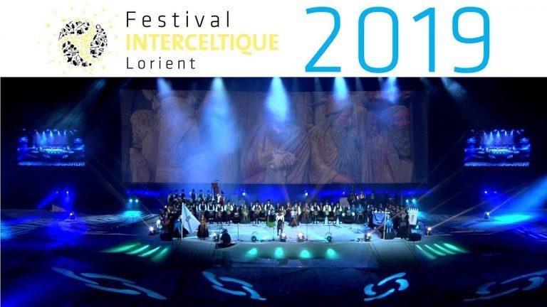 Nuit Interceltique 2019 – Festival Interceltique de Lorient 2019 [Vidéo]