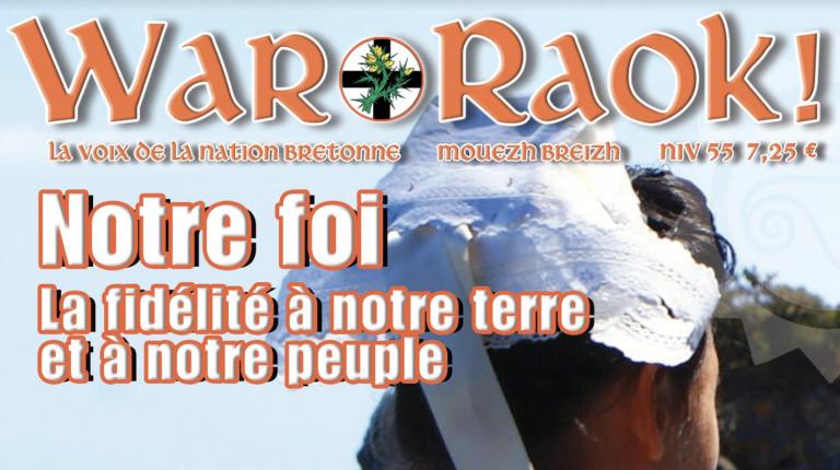 « Breizh : La fidélité à notre terre et à notre peuple ». Le 55ème numéro de la revue War Raok est sorti