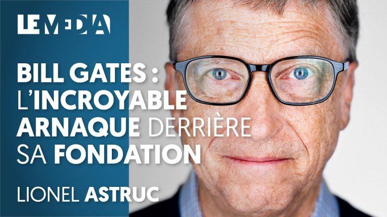 Fondation Bill Gates : L'incroyable arnaque ? [Vidéo]