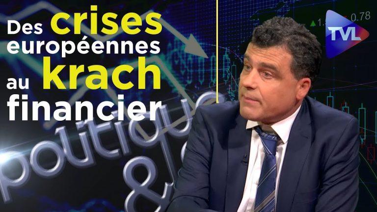 Des crises européennes au krach financier [Vidéo]