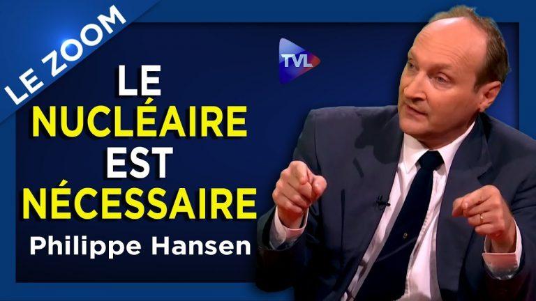 Philippe Hansen : Le nucléaire est nécessaire ! [Vidéo]