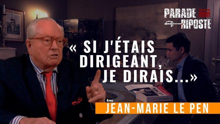 Jean-Marie Le Pen: «Si j'étais dirigeant, je dirais…» [Vidéo]