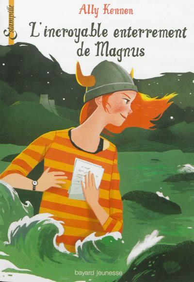 Ally Kennen, L'incroyable enterrement de Magnus