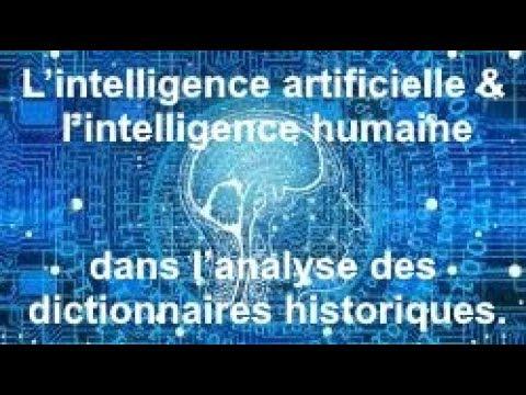 L'intelligence artificielle & l'intelligence humaine dans l'analyse des dictionnaires historiques [Vidéo]