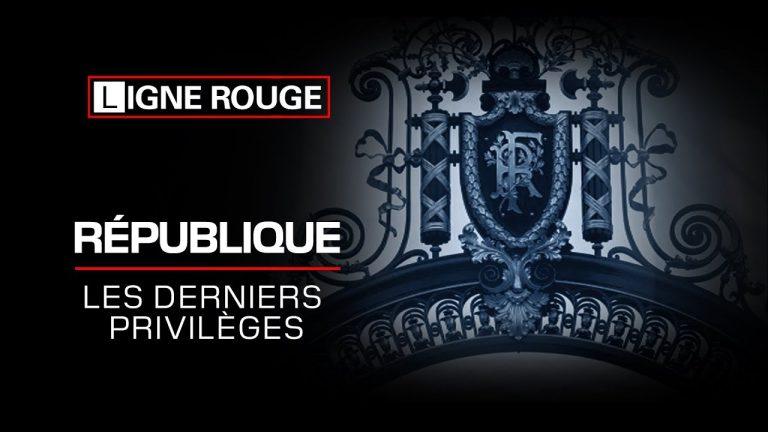 République, les derniers privilèges [Vidéo]