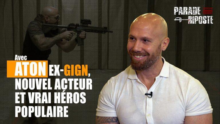 Aton, ancien du GIGN, nouvel acteur et vrai héros populaire [Vidéo]