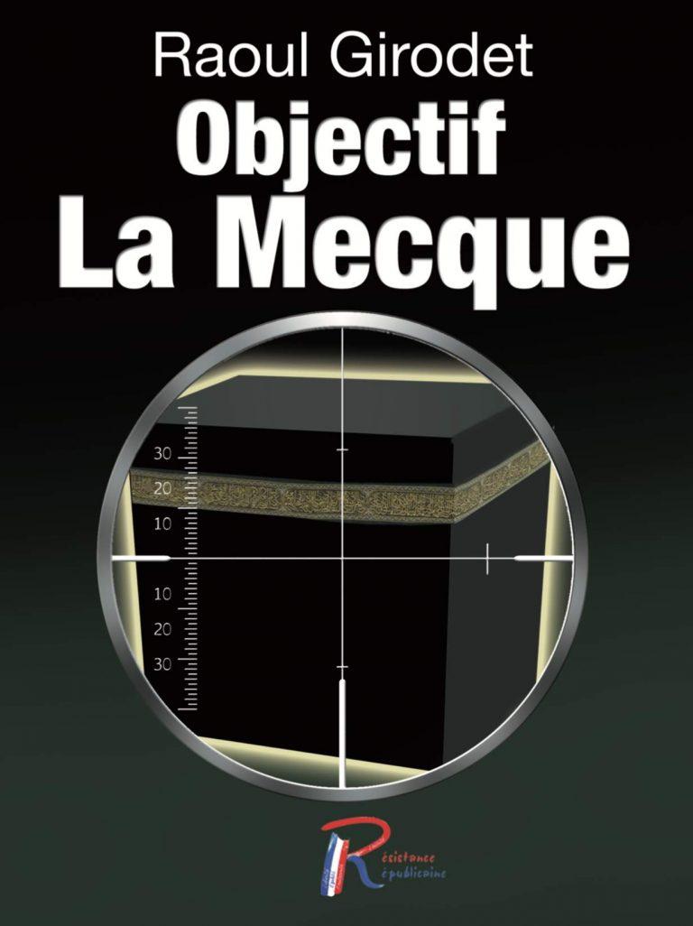 <i>Objectif La Mecque</i>, un thriller audacieux