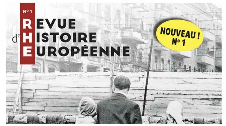 La <i>Revue d'Histoire Européenne</i> lancée sur le thème du mur de Berlin, « mur de la honte »