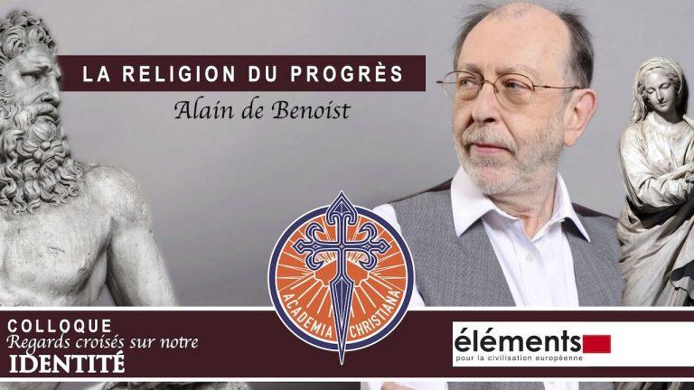 La religion du progrès selon Alain de Benoist [Vidéo]