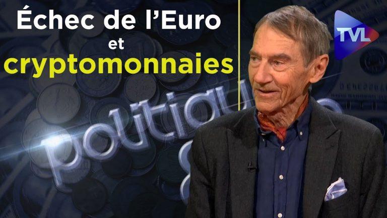 Économie. De l'échec de l'euro aux cryptomonnaies [Vidéo]