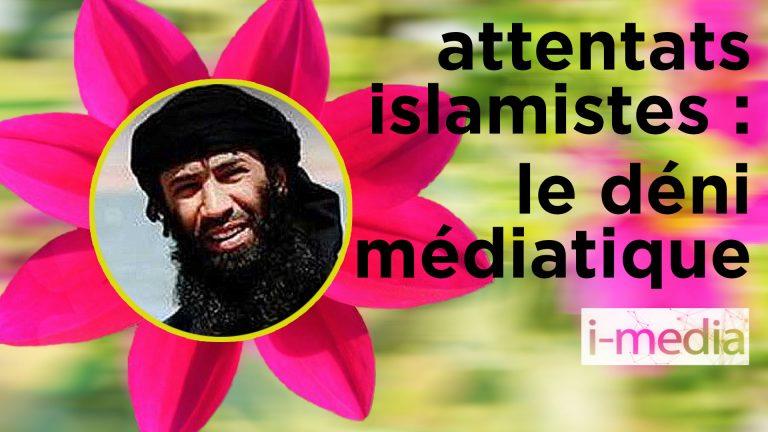 Face aux attentats islamistes, le déni médiatique