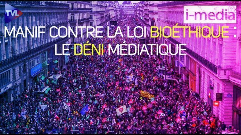 I-Média n°282. Manif contre la loi bioéthique : le déni médiatique