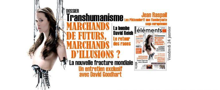 Transhumanisme, marchands de futurs, marchands d'illusions ? Le n°182 de la revue <i>Éléments</i> vient de paraître