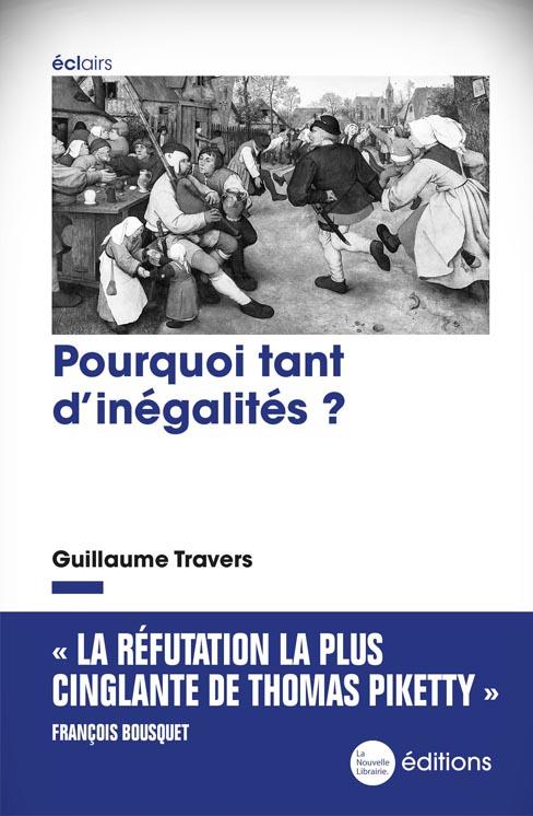 Pourquoi tant d'inégalités ? Guillaume Travers