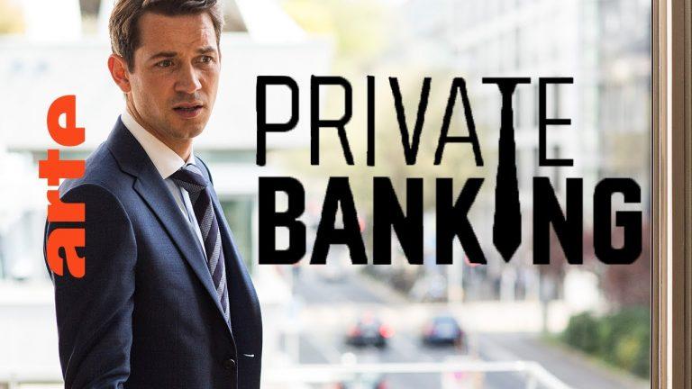 Série. Private banking… ou comment perdre son âme