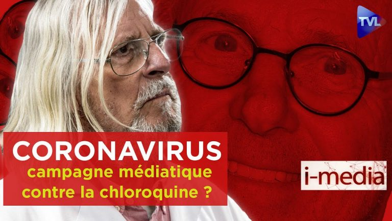 I-Média n°292. Coronavirus : une campagne médiatique contre la chloroquine ?