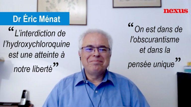 Dr Éric Ménat. Un médecin qui milite pour l'hydroxychloroquine et la liberté thérapeutique