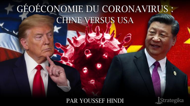 Géoéconomie du Coronavirus. Chine vs Usa