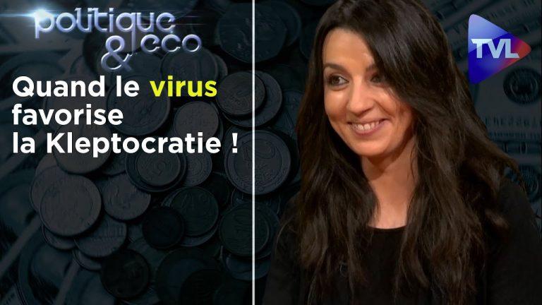 Éloïse Benhammou : «Quand le virus favorise encore plus la Kleptocratie!»