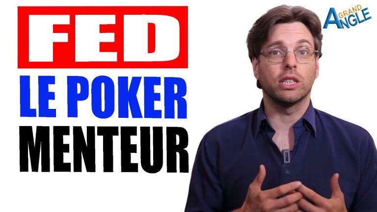 La FED a-t-elle joué au poker menteur avec votre argent ?