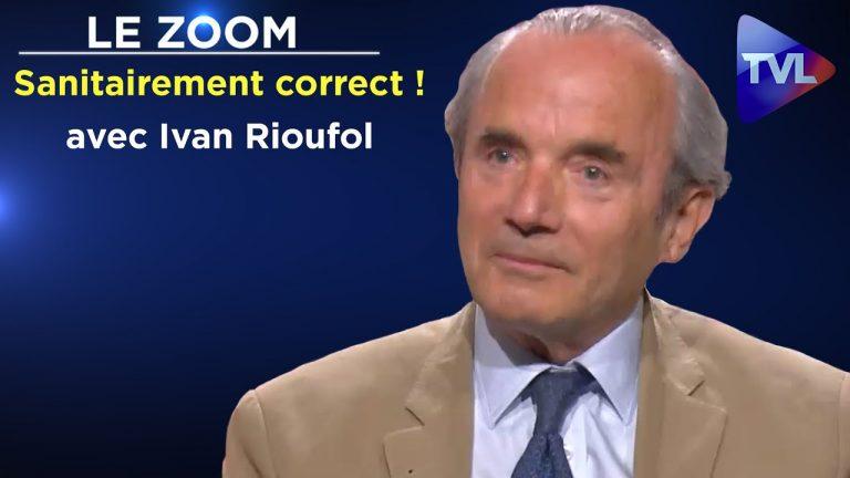 Ivan Rioufol. Après le politiquement correct, le sanitairement correct !