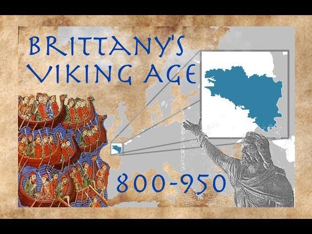 La Bretagne au temps des Vikings (800-950)