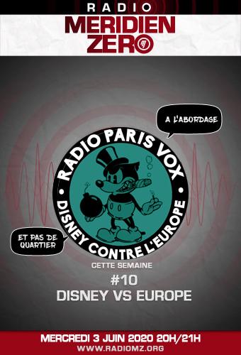 Radio Paris Vox #10 : Disney contre l'Europe