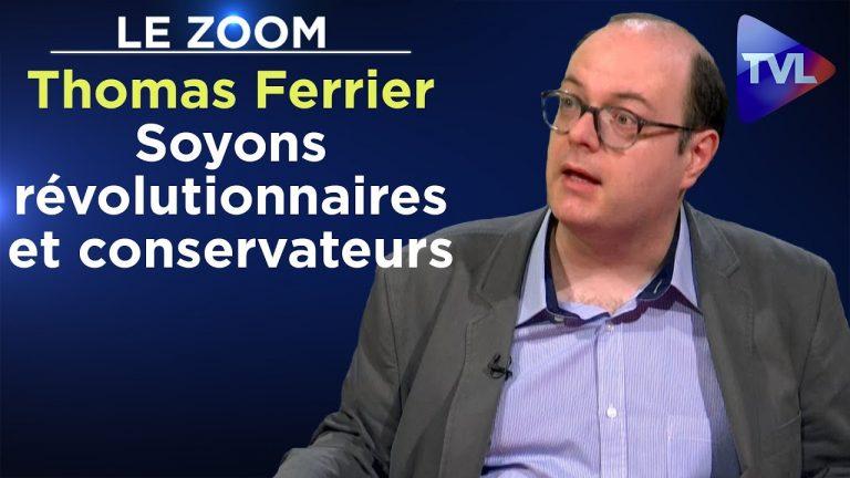 Thomas Ferrier : « Soyons révolutionnaires et conservateurs »