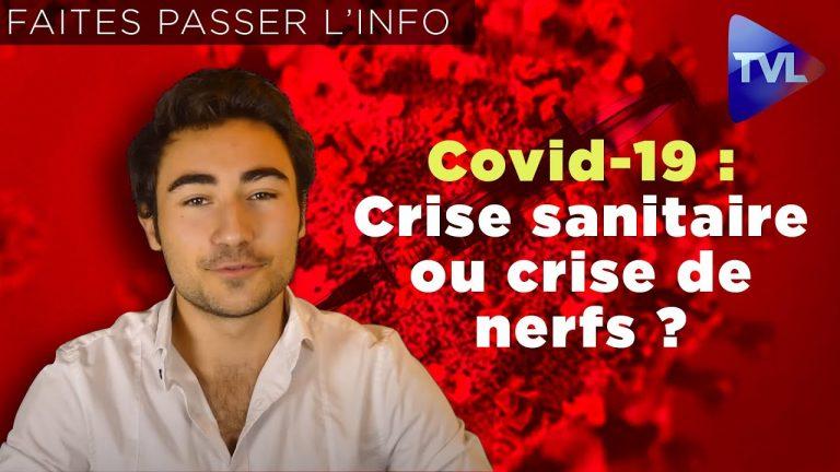 Covid-19 : crise sanitaire ou crise de nerfs ?