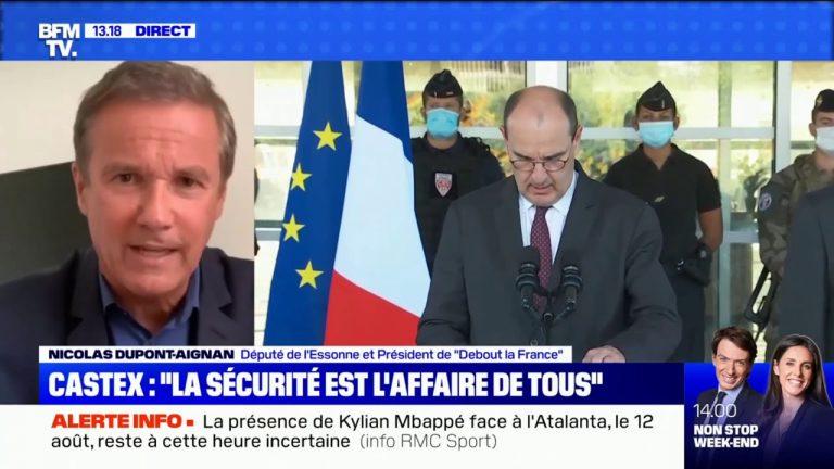 Nicolas Dupont-Aignan critique fortement Jean Castex sur son plan de sécurité absolument insuffisant
