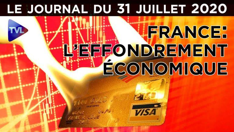 France : vers un effondrement économique ? – JT du vendredi 31 juillet 2020