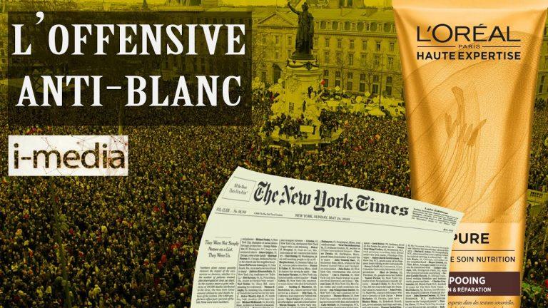 I-Média n°305 – L'offensive anti-blanc se poursuit