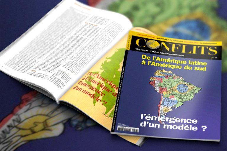 Revue Conflits. De l'Amérique Latine à l'Amérique du sud, l'émergence d'un modèle ?