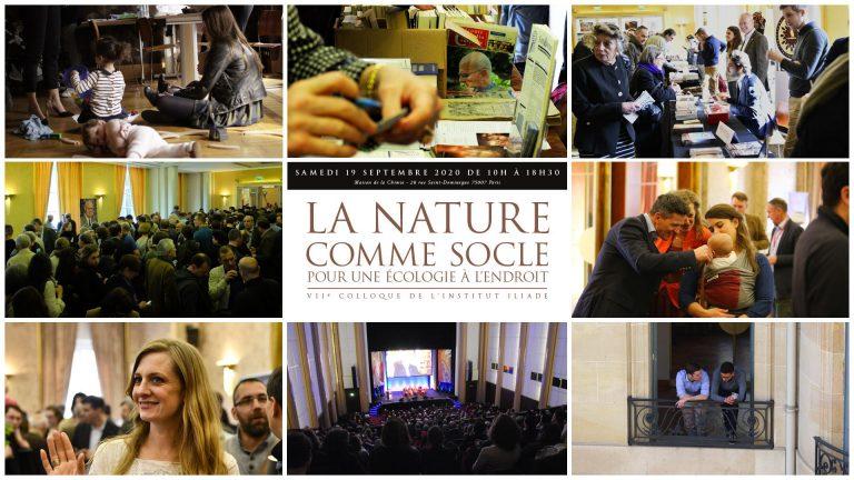 Colloque de l'Institut Iliade, le 19 septembre à Paris. « La nature comme socle, pour une écologie à l'endroit »