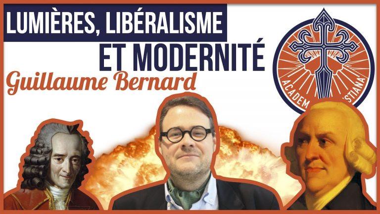 Guillaume Bernard en conférence : Lumières, libéralisme et modernité