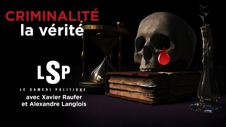 Xavier Raufer « Les chiffres et statistiques de la criminalité sont truqués »