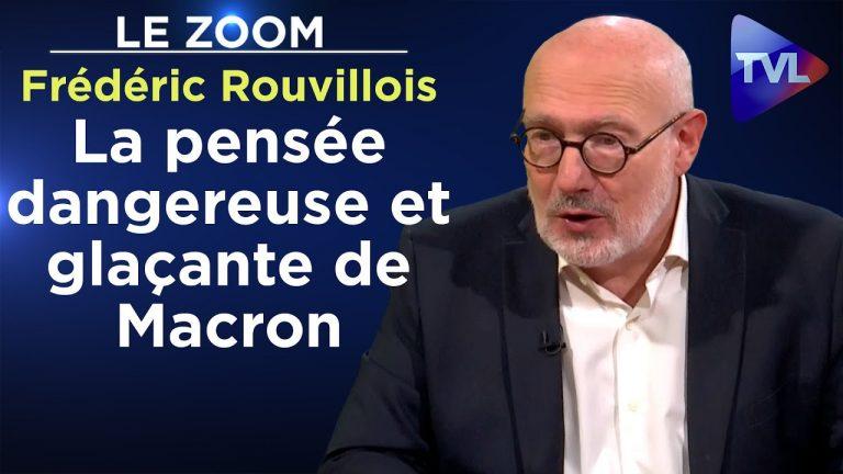 Frédéric Rouvillois : La pensée dangereuse et glaçante de Macron