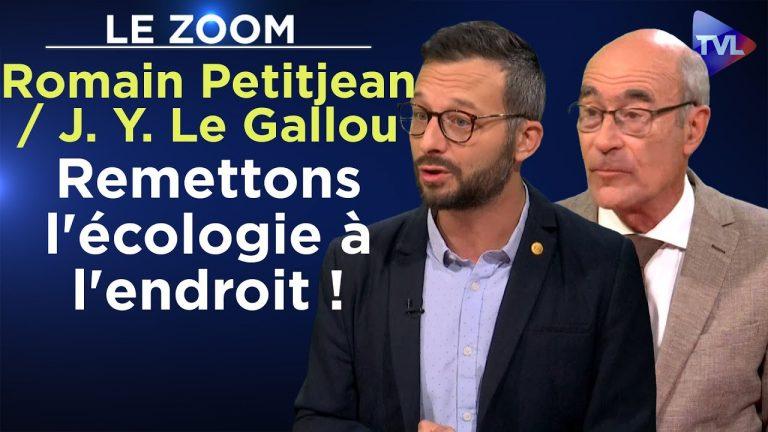Romain Petitjean / Jean-Yves Le Gallou : « Remettons l'écologie à l'endroit ! »