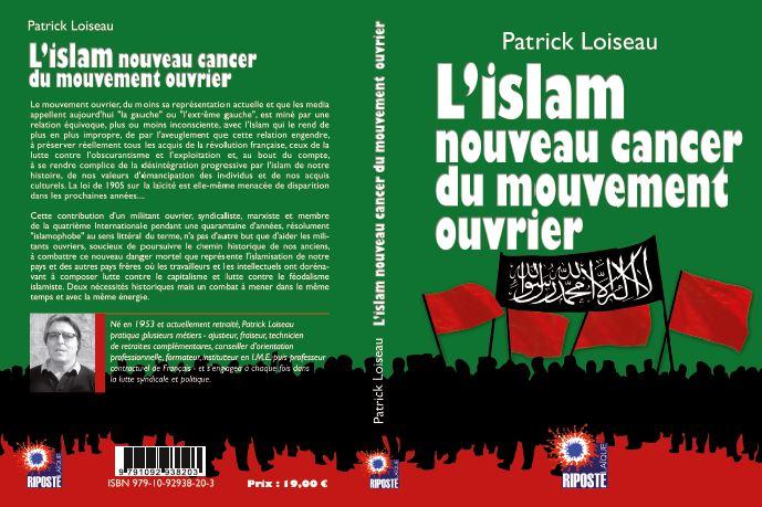 L'islam, cancer du mouvement ouvrier ? Affirmatif répond Patrick Loiseau, militant trotskiste [Interview]