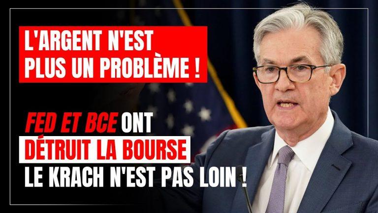 L'argent n'est plus le problème ! FED et BCE ont détruit la bourse, le krach n'est donc pas loin !