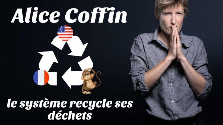 Les déchets (de la pensée) se recyclent aussi. Alice Coffin, par Stéphane Edouard