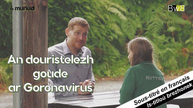 Tourisme. An douristelezh goude ar Goronavirus. 4 munud e Breizh (Brezhoweb)