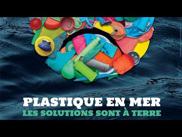Planète-conférences – Plastiques en mer, les solutions sont à terre